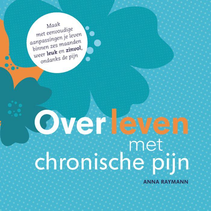 Overleven met chronische pijn - Anna Raymann - boek
