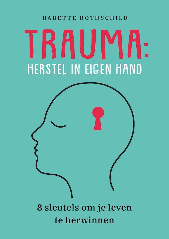 Boek Babette Rothschild Trauma Herstel in eigen hand
