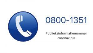 0800-1351 Publieksinformatienummer coronavirus